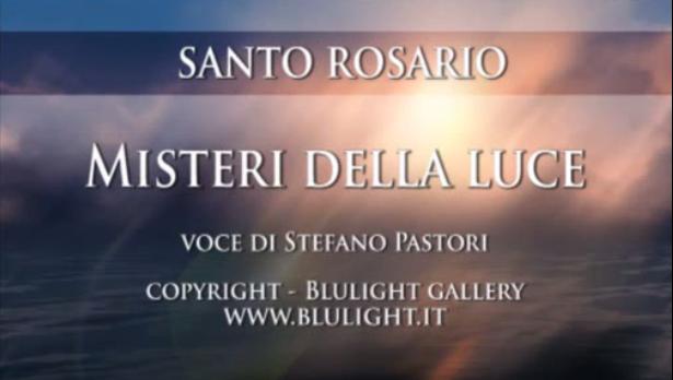Santo Rosario – Misteri della luce